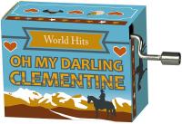 Hrací strojek Hity - Oh my Darling Clementine